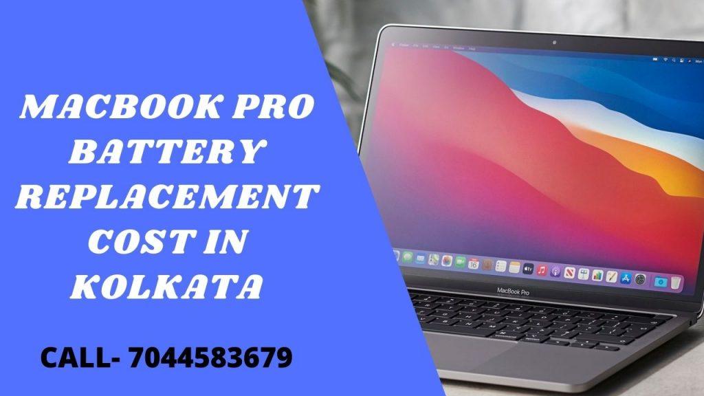 MacBook Pro Battery Replacement Cost In Kolkata